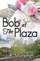 Bob at the Plaza