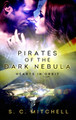 Pirates of the Dark Nebula