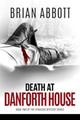 Death at Danforth House