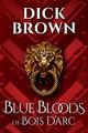 Blue Bloods of Bois D'Arc