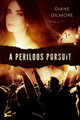 A Perilous Pursuit