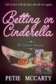 Betting on Cinderella