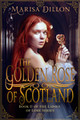 The Golden Rose of Scotland
