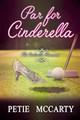 Par for Cinderella