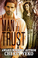 A Man To Trust