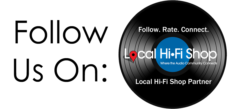 Follow Us On LocalHiFiShop.com