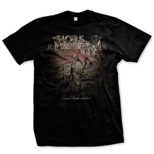 "Mors Principium Est ""..and Death said Live"" album cover shirt"
