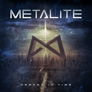 Metalite - Heroes In Time CD