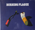 Burning Plague - same remastered 1 bonus track