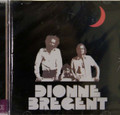 Dionne Bregent - Et Le Troisieme Jour + Deux 2 cds
