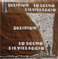 Delirium - Lo Scemo e il Villaggio  mini lp