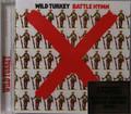 Wild Turkey - Battle Hymn  remastered