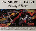 Rainbow Theatre - Fantasy of Horses 1 bonus track remastered