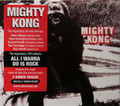 Mighty Kong - All I Wanna Do is Rock remastered