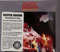 Buster Brown - Something to Say 7 bonus tracks remastered