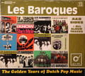Les Baroques - The Golden Years of Pop Music 2 cds  remastered  A&B sides and all album tracks