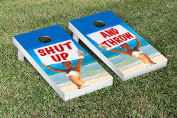 Shut up & Throw Cornhole Set with Bags