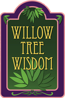 Willow Tree Wisdom