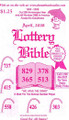 "Lottery Bible 2015 (1980-2015)   Our 35th Anniversary Year and still #1 in America.  •Lottery Bible Astrology  •Prophets 4-Digit Picks  •Winning Number for all States 2014  •We have the Stars  •Power Ball & Mega Bucks ""Lotto Picks"""