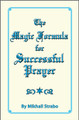 Magic Formula for Successful Prayer