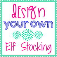 Design Your Own Elf Stocking