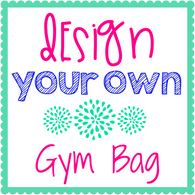 Design Your Own Gym Bag