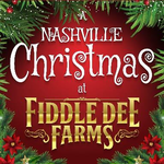 Admission to A Nashville Christmas at Fiddle Dee Farms