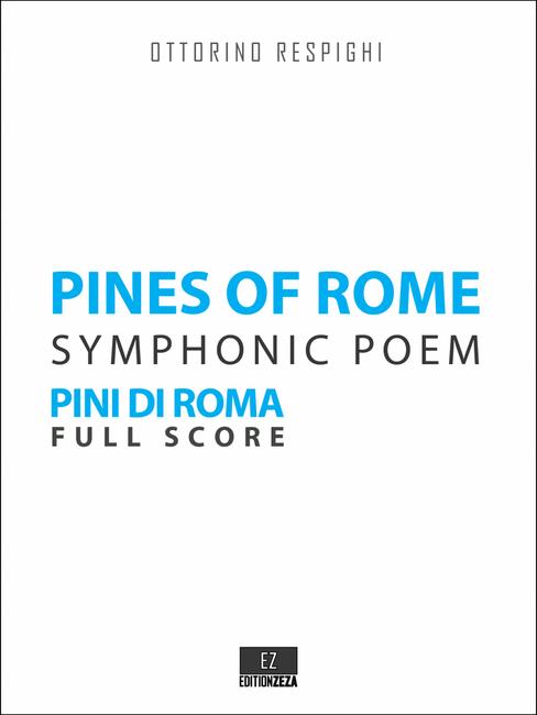 Respighi Pines of Rome (Pini di Roma) Score and Parts.