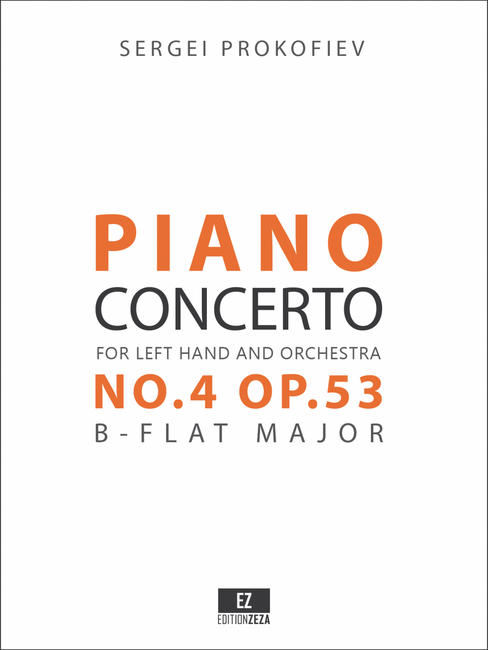 Prokofiev Piano Concerto No.4 Op.53 for Left Hand and Orchestra - Score and Parts