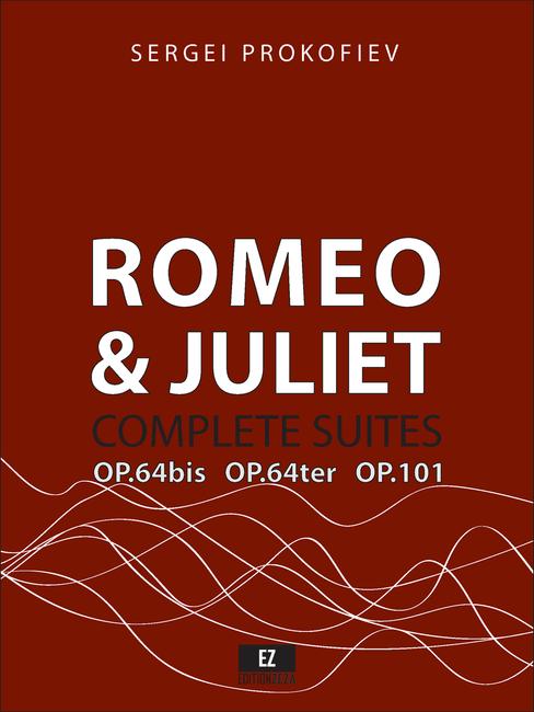Prokofiev Romeo and Juliet Complete Suites for Orchestra , Suite No.1 Op.64bis, Suite No.2 Op.64ter, Suite No.3 Op.101