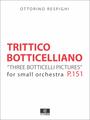 Respighi: Trittico Botticelliano - Score and Parts