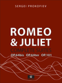 Prokofiev Romeo and Juliet Complete Suites for Orchestra , Suite No.1 Op.64bis, Suite No.2 Op.64ter, Suite No.3 Op.101