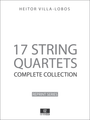 Villa-Lobos 17 String Quartets Complete Collection - Full Score sheet music partitura spartiti noten