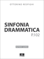 Respighi Sinfonia Drammatica - Score and Parts