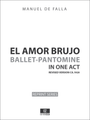 Falla - El Amor Brujo, revised version for Orchestra 1924