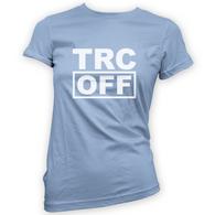 TRC OFF Womans T-Shirt