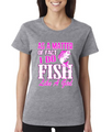 Girls Fishing Shirt Funny and Gift