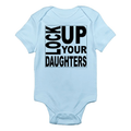 Lock Up Your Daughters Baby Onesie
