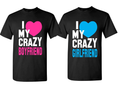 I Love My Crazy Boyfriend/Girlfriend Couple's T-Shirts