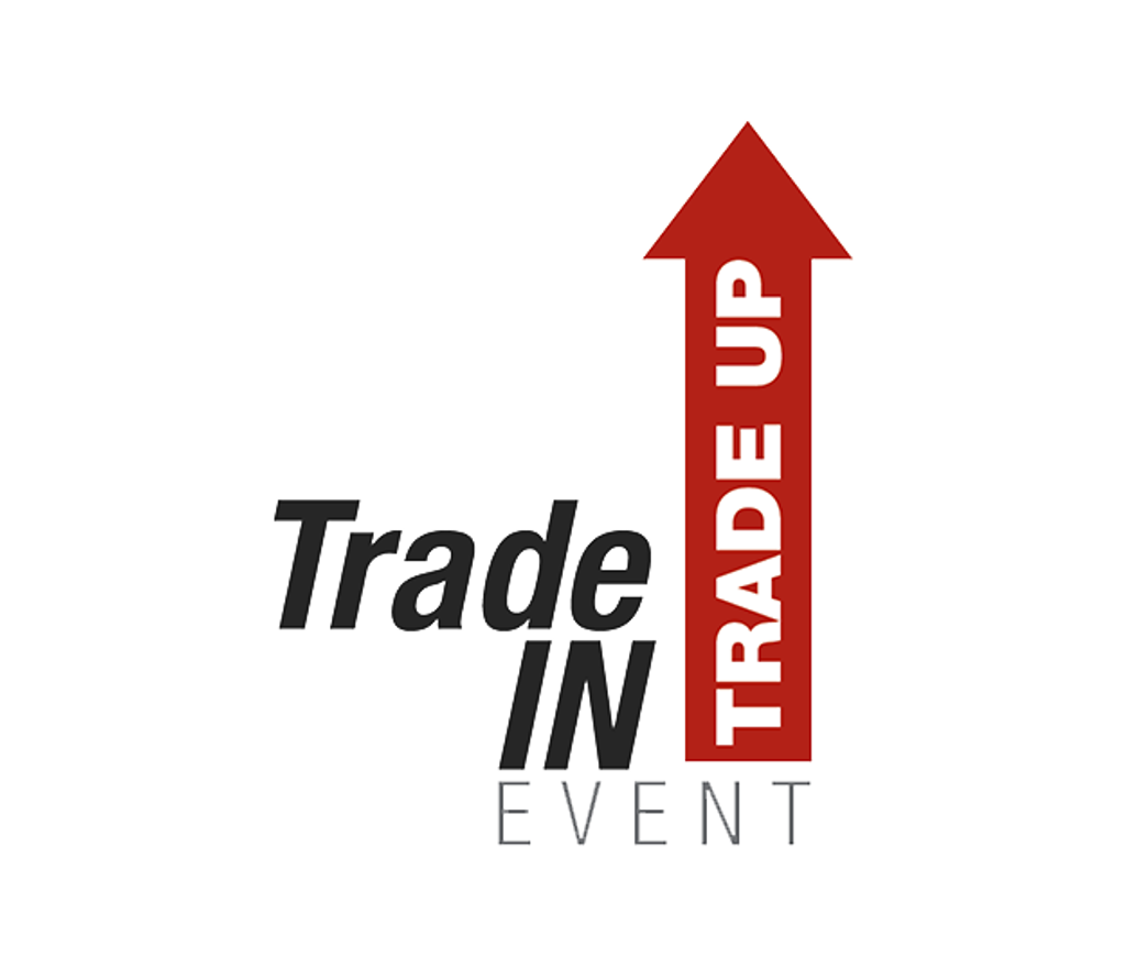 Trade In - Trade Up Event!