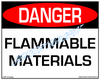 Danger, Flammable Materials Sign - Downloadable Product. Never Order Signs Again - Order, Download, Save, and Print as Needed.