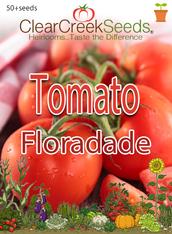 Tomato - Floradade (50+ seeds)