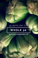 30 Days on the Whole 30 Diet