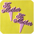 "Mother's Day ""To Mother"" Pink Picks"