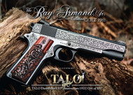 This is a Colt 1911 chambered in .45 acp. exclusive Talo edition called the Ray Armand Jr.