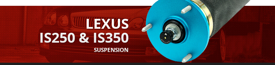 LEXUS IS250 & IS350 SUSPENSION