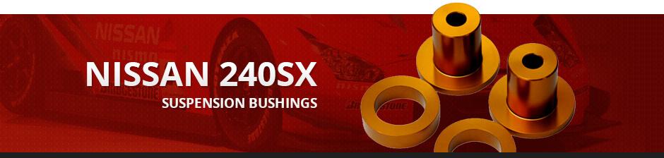 NISSAN 240SX SUSPENSION BUSHINGS