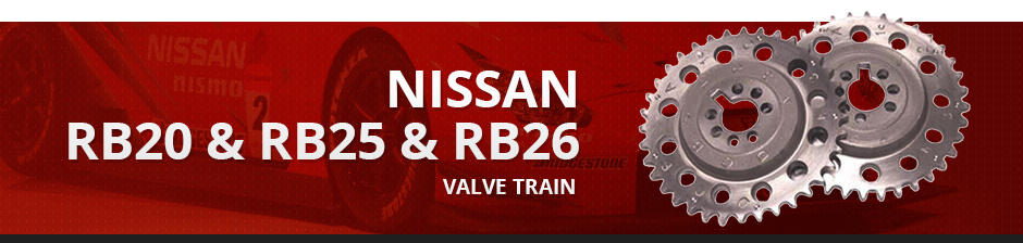 NISSAN RB20 & RB25 & RB26 VALVE TRAIN