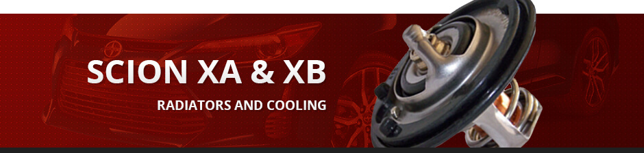 SCION XA & XB RADIATORS AND COOLING
