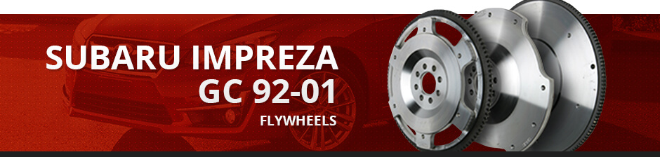 SUBARU IMPREZA GC 92-01 FLYWHEELS